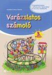 VARÁZSLATOS SZÁMOLÓ - 3. ÉVFOLYAM