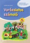 VARÁZSLATOS SZÁMOLÓ - 4. ÉVFOLYAM