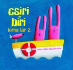 CSIRI BIRI TORNA-TÁR 2.