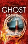 GHOST FIGHTER - GYILKOS FÉNY