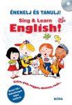SING & LEARN ENGLISH! - ÉNEKELJ ÉS TANULJ ANGOLUL! + CD