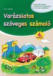 VARÁZSLATOS SZÖVEGES SZÁMOLÓ - 4. ÉVFOLYAM