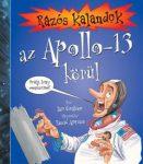 RÁZÓS KALANDOK AZ APOLLO-13 KÖRÜL