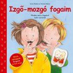 IZGŐ-MOZGÓ FOGAIM (ELMEX FOGKEFÉVEL)
