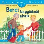 BERCI NAGYIÉKNÁL ALSZIK - BARÁTOM, BERCI