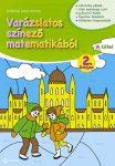VARÁZSLATOS SZÍNEZŐ MATEMATIKÁBÓL 2. ÉVFOLYAM - A KÖTET