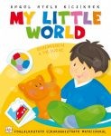 MY LITTLE WORLD - ISMERKEDEM A VILÁGGAL - ANGOL NYELV KICSIKNEK