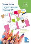 LEGYÉL OKOSABB FÜZETEK II. - FOGLALKOZTATÓ ÉS KÉSZSÉGFEJLESZTŐ FELADATOK 4–6 ÉVE