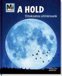 A HOLD - TITOKZATOS ÚTITÁRSUNK - MI MICSODA
