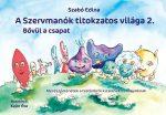 A SZERVMANÓK TITOKZATOS VILÁGA 2. - BŐVÜL A CSAPAT