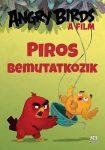 ANGRY BIRDS A FILM - PIROS BEMUTATKOZIK