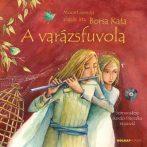 A VARÁZSFUVOLA - CD MELLÉKLETTEL