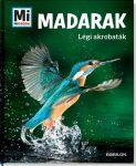 MADARAK - LÉGI AKROBATÁK - MI MICSODA