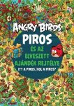 ANGRY BIRDS - PIROS ÉS AZ ELVESZETT AJÁNDÉK REJTÉLYE