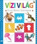 VÍZI VILÁG - ELSŐ KÉPES SZÓTÁRAM
