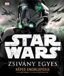 STAR WARS ZSIVÁNY EGYES - KÉPES ENCIKLOPÉDIA