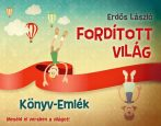 FORDÍTOTT VILÁG - KÖNYV-EMLÉK