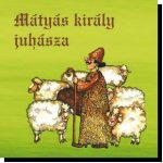 MÁTYÁS KIRÁLY JUHÁSZA - CD -