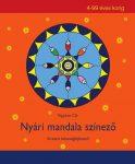 NYÁRI MANDALA SZÍNEZŐ - KREATÍV KÉSZSÉGFEJLESZTŐ 4-99 ÉVES KORIG