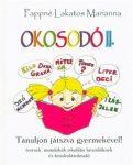 OKOSODÓ II. - TANULJON JÁTSZVA GYERMEKÉVEL!