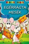 EGÉRRÁGTA MESÉK - PÖTTÖM MESÉK
