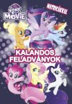 MY LITTLE PONY THE MOVIE - KALANDOS FELADVÁNYOK MATRICÁKKAL