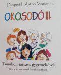 OKOSODÓ III. - TANULJON JÁTSZVA GYERMEKÉVEL!