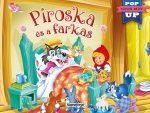 PIROSKA ÉS A FARKAS - ELEVEN MESÉK (POP UP)