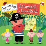 RŐTSZAKÁLL, A KOBOLDKALÓZ - BEN & HOLLYS LITTLE KINGDOM