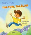 TIM-TOM, TALÁLOM
