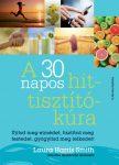 A 30 NAPOS HIT-TISZTÍTÓKÚRA