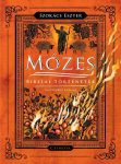MÓZES - BIBLIAI TÖRTÉNETEK