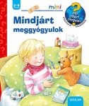 MINDJÁRT MEGGYÓGYULOK - SCOLAR MINI 38.