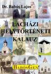 LACHÁZI HELYTÖRTÉNETI KALAUZ