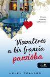 VISSZATÉRÉS A KIS FRANCIA PANZIÓBA (RÓZSAKERT 2.)