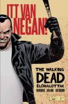 THE WALKING DEAD ÉLŐHALOTTAK - ITT VAN NEGAN