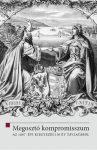 MEGOSZTÓ KOMPROMISSZUM - AZ 1867. ÉVI KIEGYEZÉS 150 ÉV TÁVLATÁBÓL