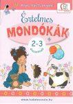 ÉRTELMES MONDÓKÁK - 2-3 ÉVESEKNEK