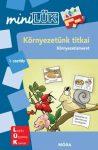 KÖRNYEZETÜNK TITKAI 1. OSZTÁLY - LDI-251