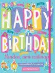 HAPPY BIRTHDAY - MINDEN, AMI SZÜLINAP