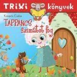 TRIXI KÖNYVEK - TAPPANCS SZIMATOT FOG