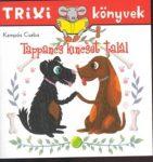 TRIXI KÖNYVEK - TAPPANCS KINCSET TALÁL