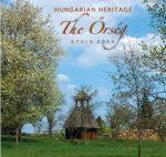HUNGARIAN HERITAGE - THE ŐRSÉG