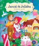 JANCSI ÉS JULISKA - ÖRÖKZÖLD MESÉK