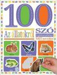 100 SZÓ AZ ÁLLATOKRÓL - FOGLALKOZATÓKÖNYV NAGY  MATRICÁKKAL