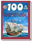 NAGY UTAZÓK - 100 ÁLLOMÁS-100 KALAND