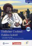 TÖDLICHER COCKTAIL - HALÁLOS KOKTÉL - KRIMI CD-MELLÉKLETTEL