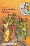OROSZLÁNSZÍVŰ RICHÁRD - IDŐDETEKTÍVEK 8.