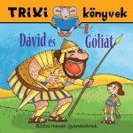 TRIXI KÖNYVEK - DÁVID ÉS GÓLIÁT