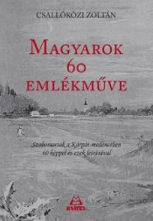 MAGYAROK 60 EMLÉKMŰVE